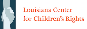 Louisiana Center for Children's Rights - Cardone Cares